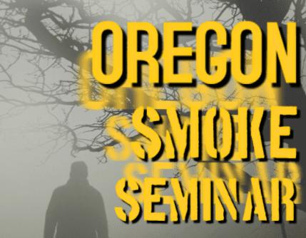 Advertising graphic for OR Smoke Seminar